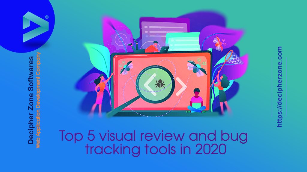 Top 5 visual review and bug tracking tools in 2020